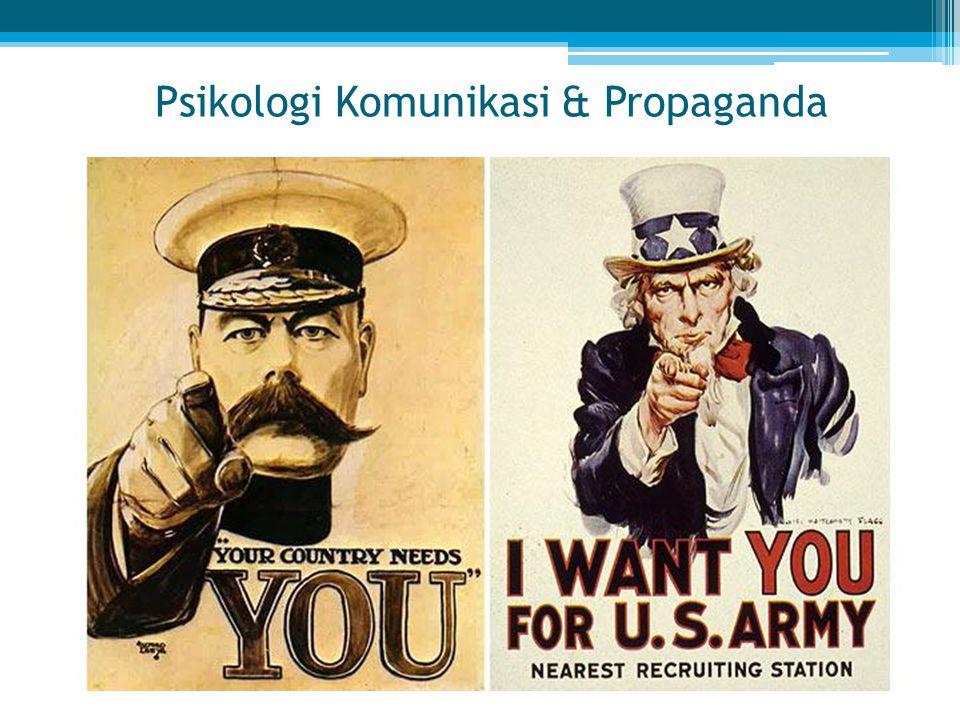 Psikologi Komunikasi & Propaganda