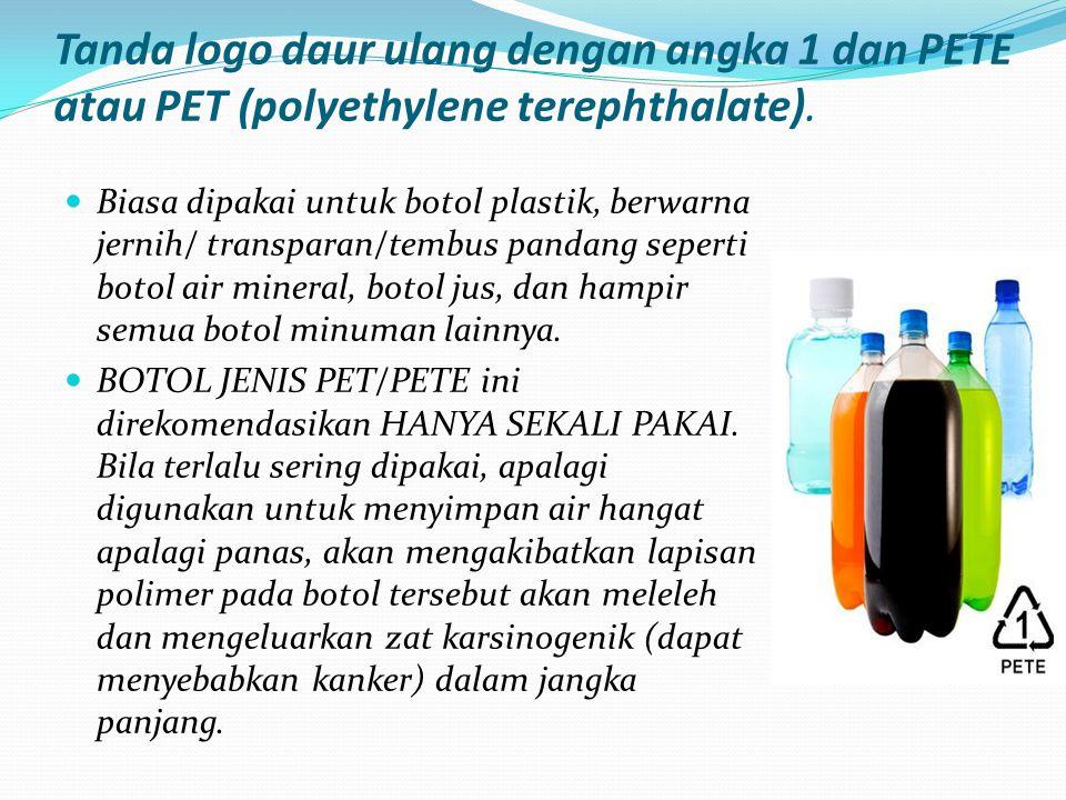 Tanda logo daur ulang dengan angka 1 dan PETE atau PET (polyethylene terephthalate).