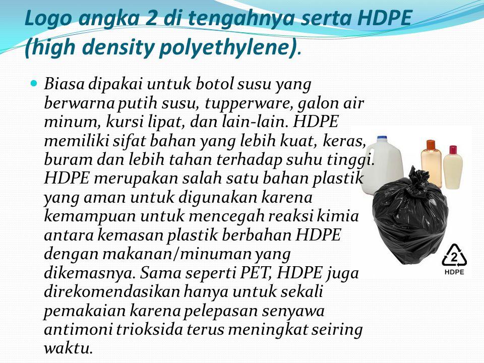 Logo angka 2 di tengahnya serta HDPE (high density polyethylene).