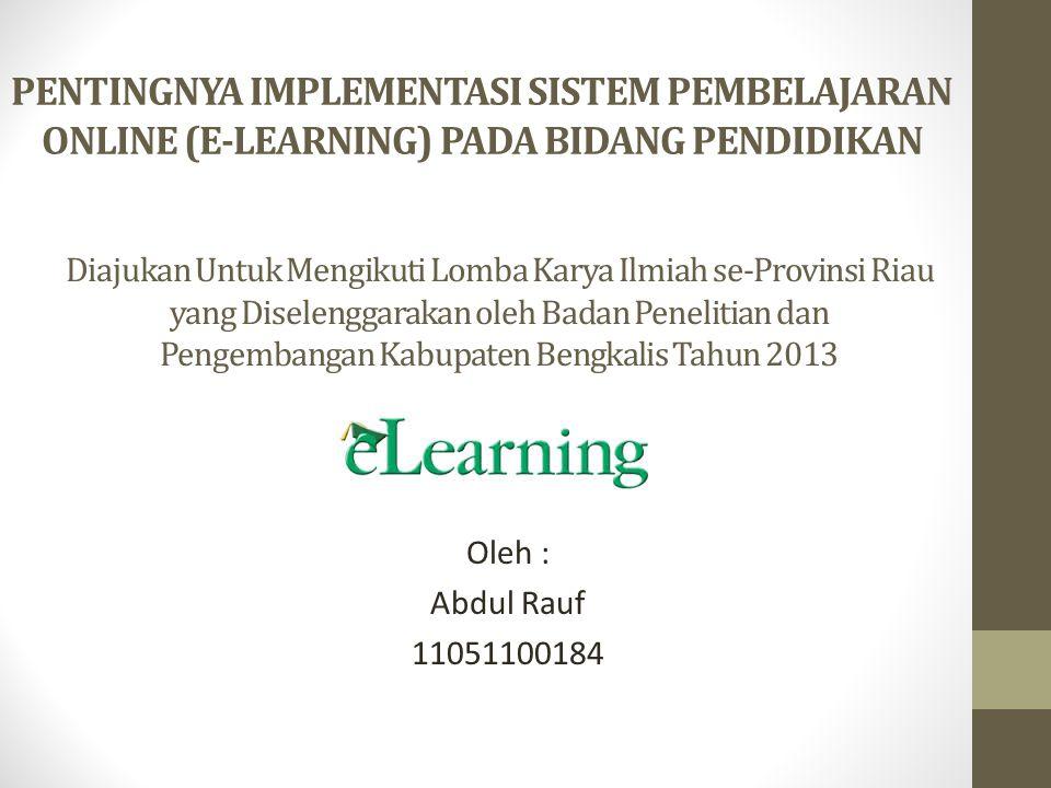 PENTINGNYA IMPLEMENTASI SISTEM PEMBELAJARAN ONLINE (E-LEARNING) PADA BIDANG PENDIDIKAN