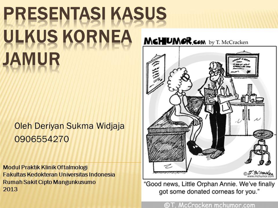 Presentasi Kasus Ulkus Kornea Jamur