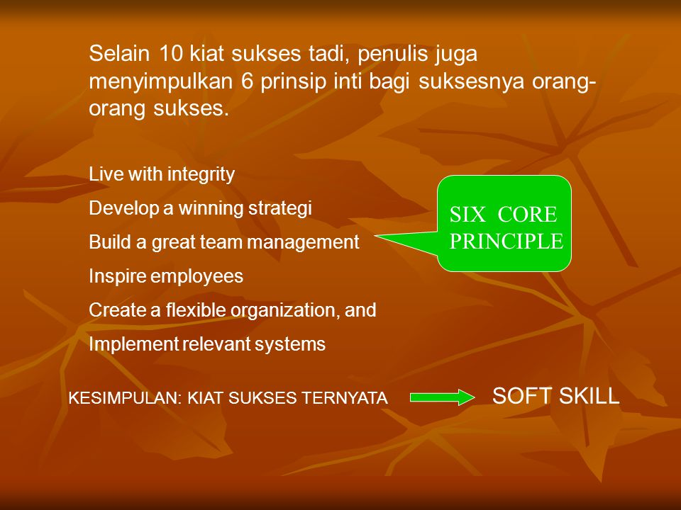 SIX CORE PRINCIPLE Develop a winning strategi