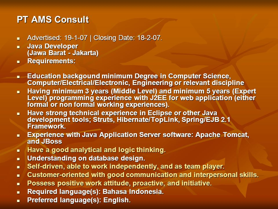 PT AMS Consult Advertised: 19-1-07 | Closing Date: 18-2-07.
