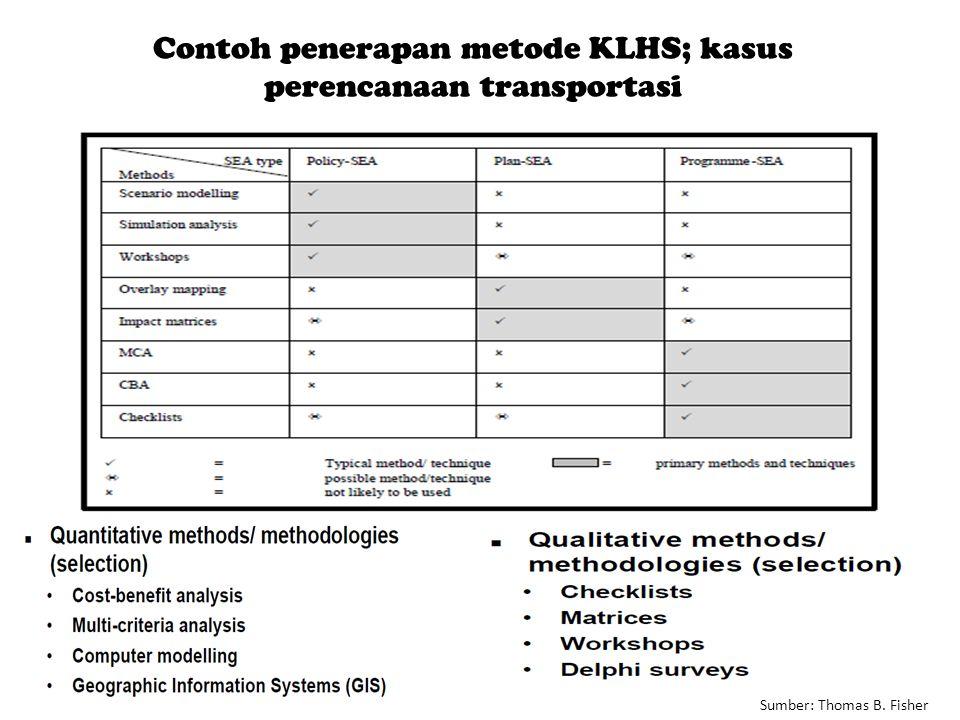 Contoh penerapan metode KLHS; kasus perencanaan transportasi