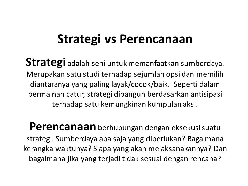 Strategi vs Perencanaan