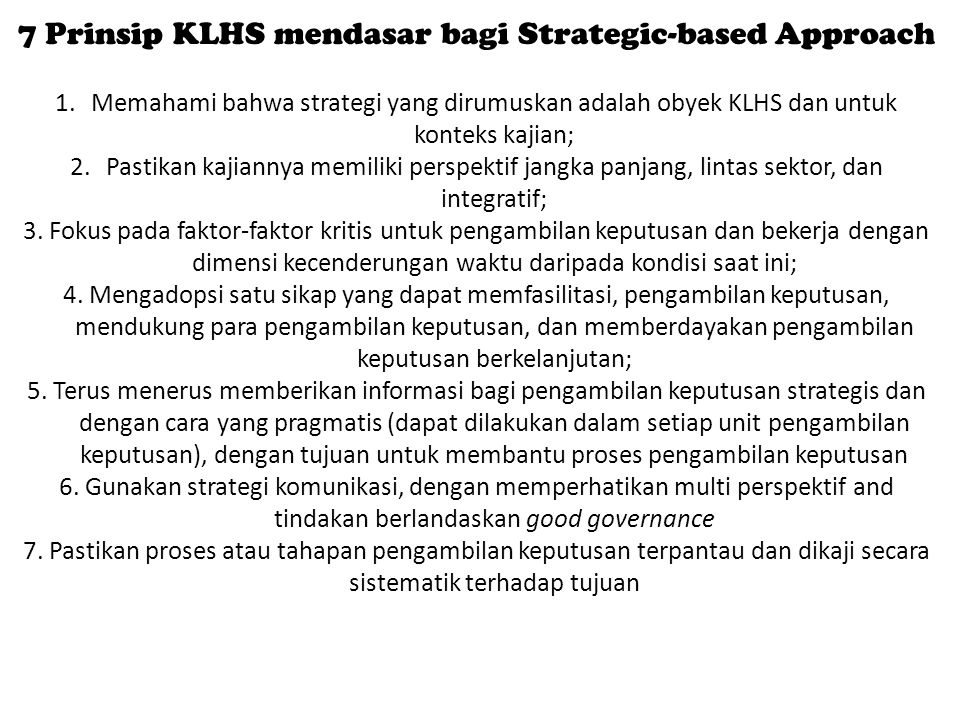 7 Prinsip KLHS mendasar bagi Strategic-based Approach