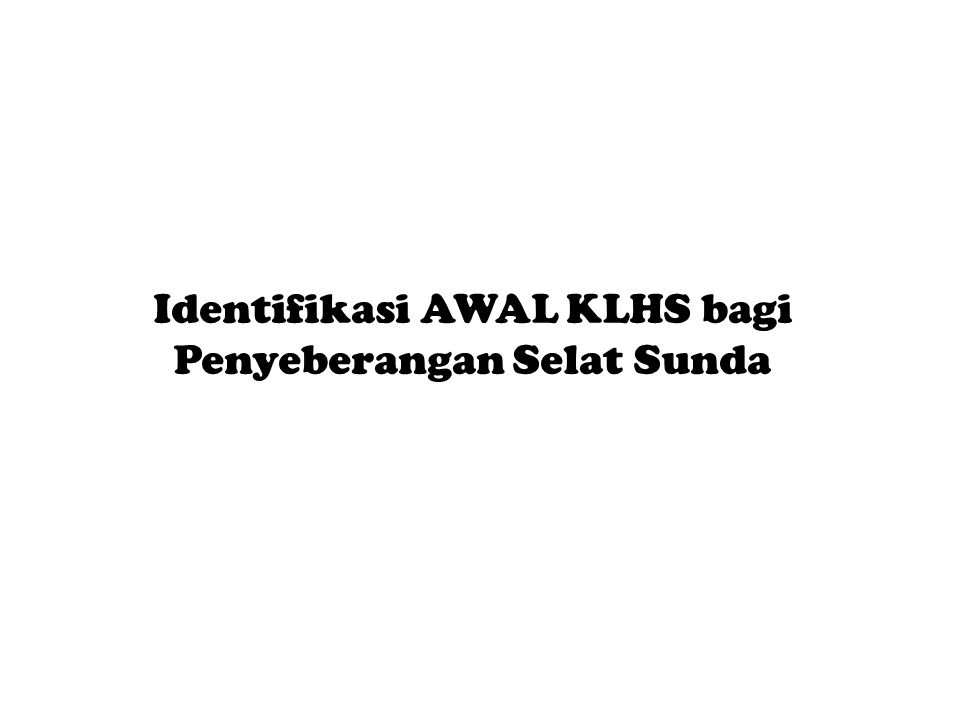 Identifikasi AWAL KLHS bagi Penyeberangan Selat Sunda