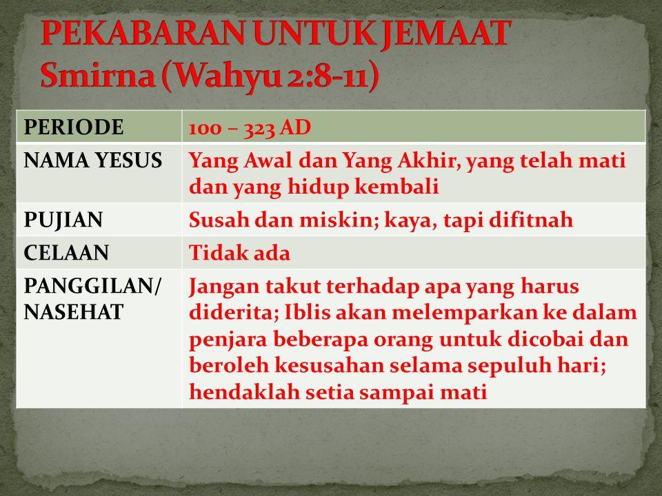 PEKABARAN UNTUK JEMAAT Smirna (Wahyu 2:8-11)