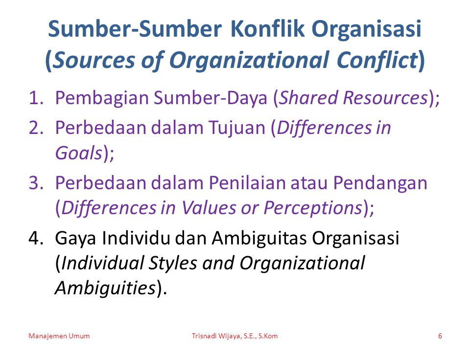 Sumber-Sumber Konflik Organisasi (Sources of Organizational Conflict)
