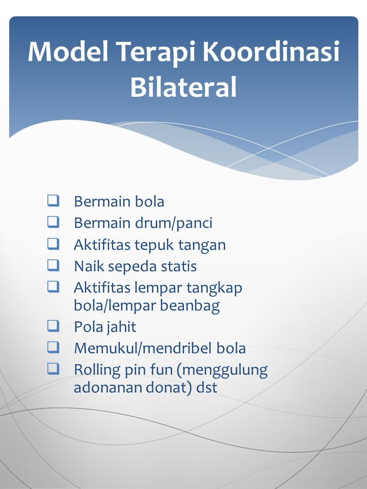 Model Terapi Koordinasi Bilateral