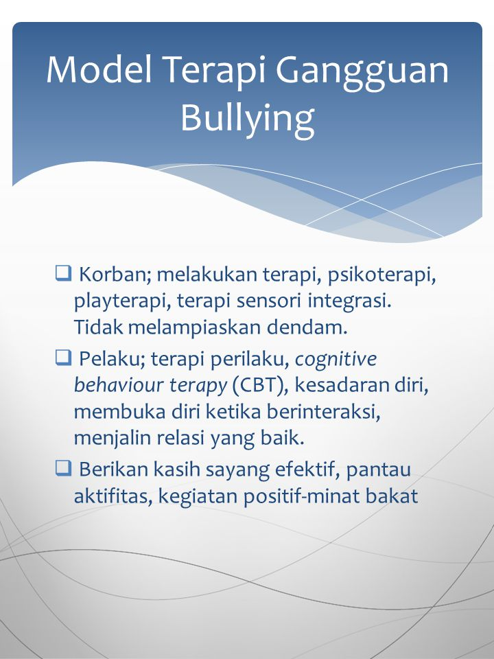 Model Terapi Gangguan Bullying