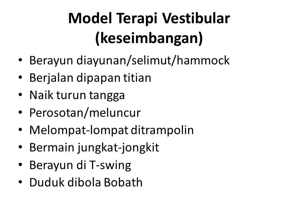 Model Terapi Vestibular (keseimbangan)