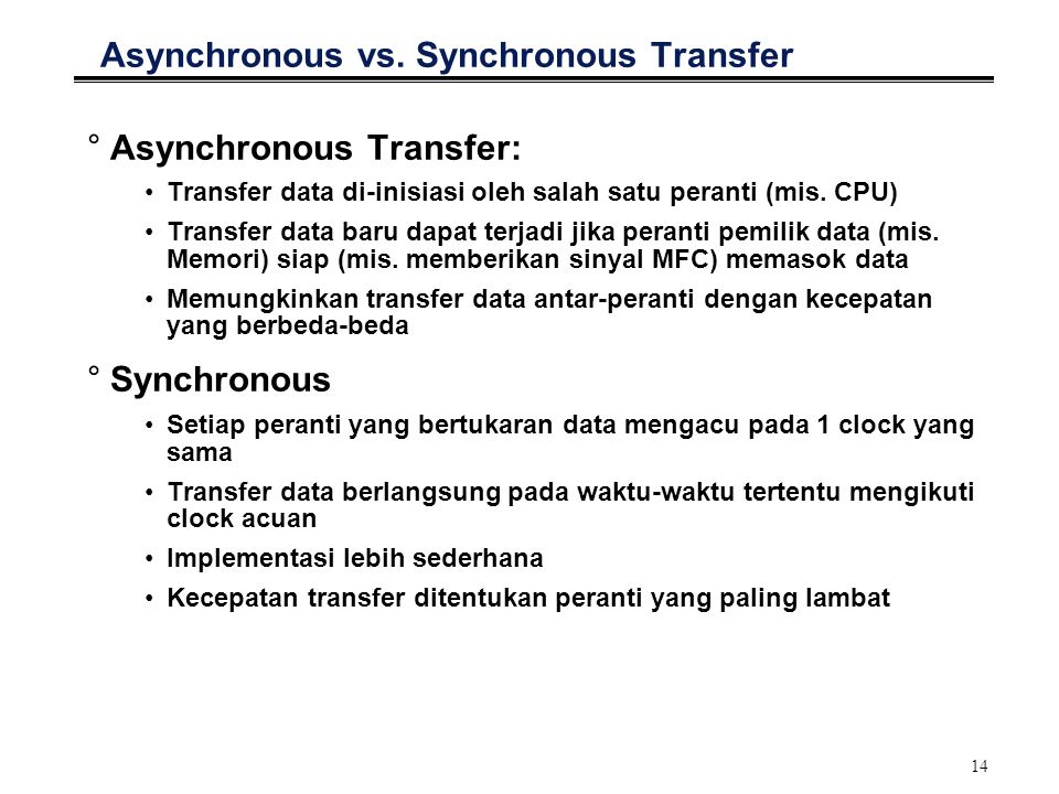Asynchronous vs. Synchronous Transfer