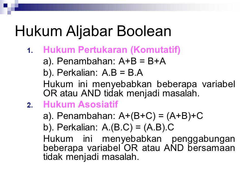 Hukum Aljabar Boolean Hukum Pertukaran (Komutatif)