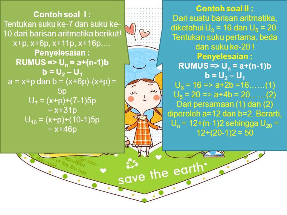 RUMUS => Un = a+(n-1)b RUMUS => Un = a+(n-1)b
