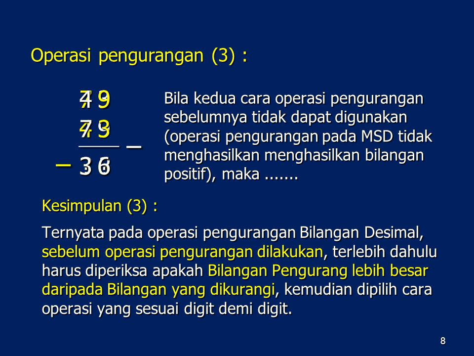 4 7 9 3 7 4 3 9 3 3 6 6 Operasi pengurangan (3) :