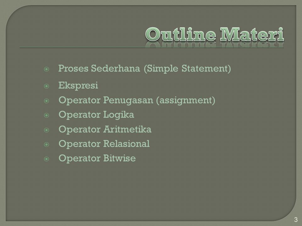 Outline Materi Proses Sederhana (Simple Statement) Ekspresi