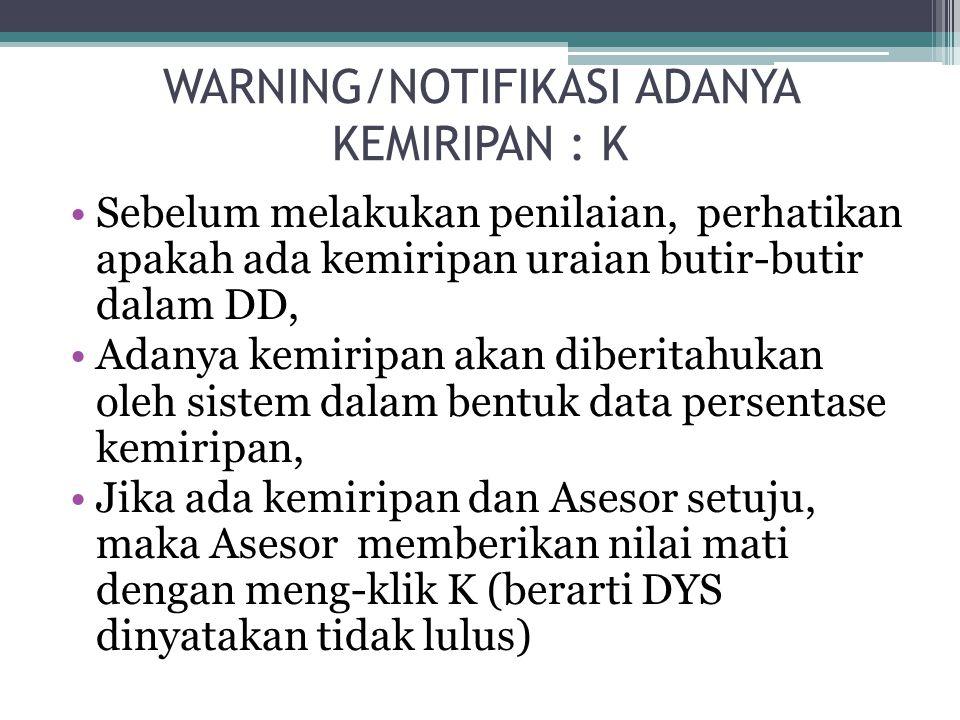 WARNING/NOTIFIKASI ADANYA KEMIRIPAN : K