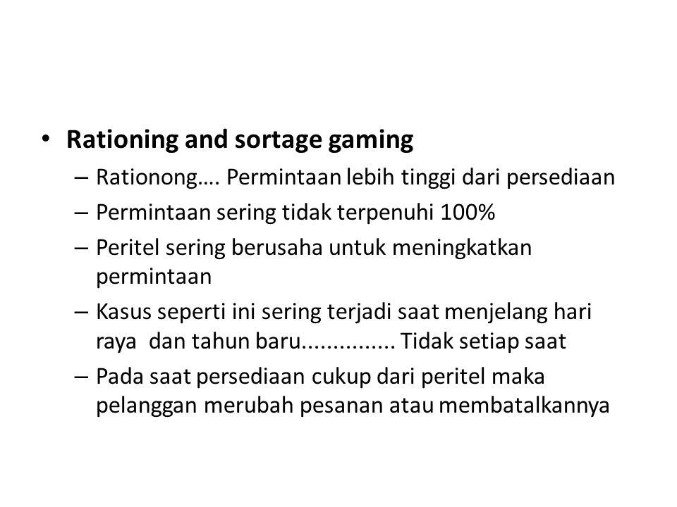 Rationing and sortage gaming