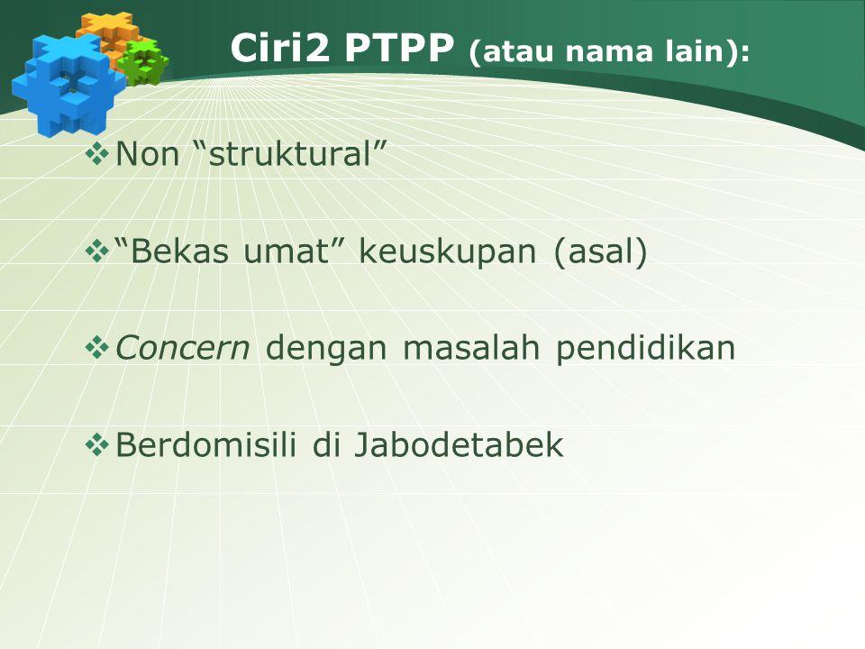 Ciri2 PTPP (atau nama lain):