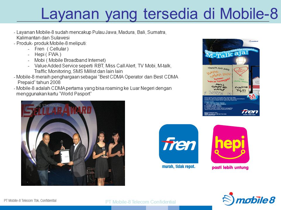 PT Mobile-8 Telecom Confidential
