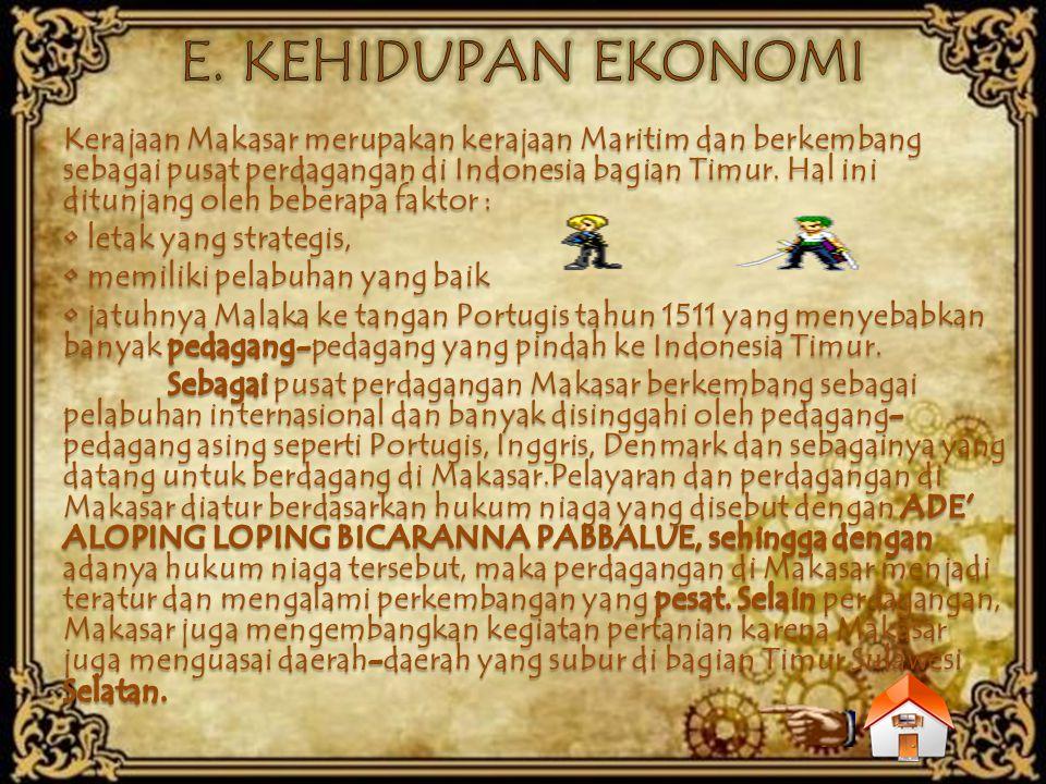E. KEHIDUPAN EKONOMI