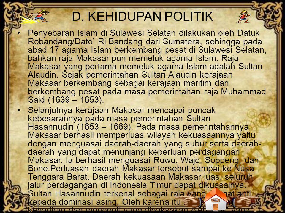 D. KEHIDUPAN POLITIK