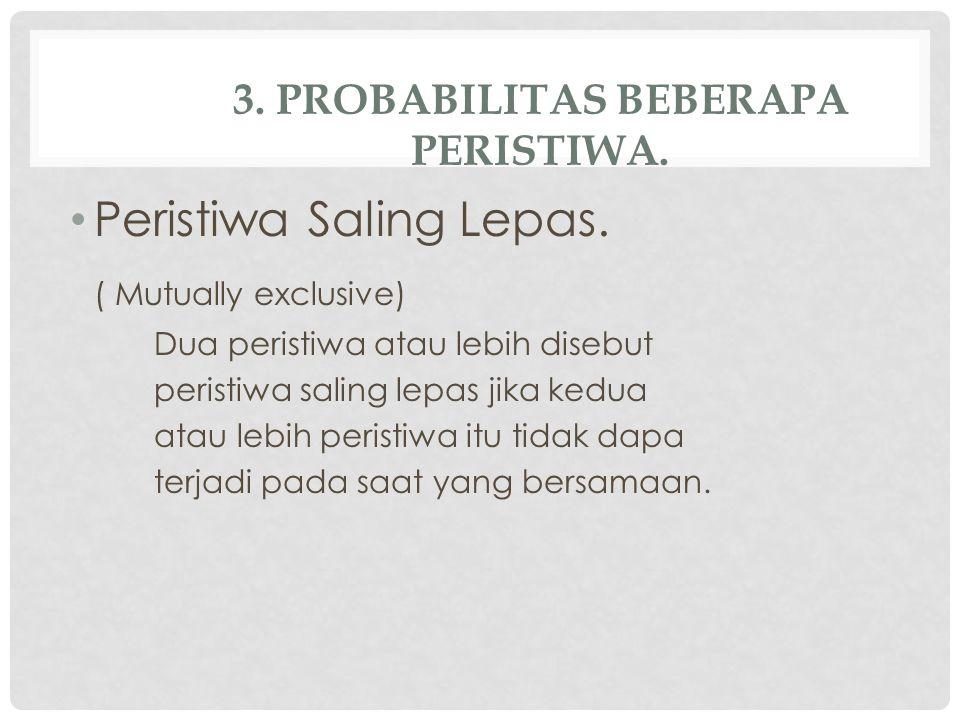 3. Probabilitas Beberapa Peristiwa.