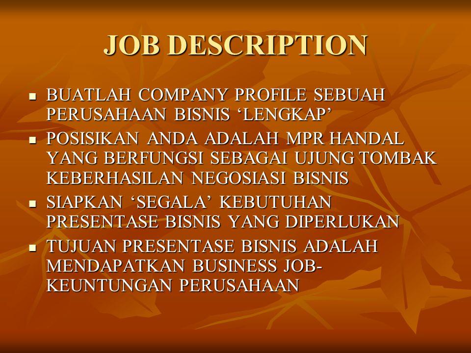 JOB DESCRIPTION BUATLAH COMPANY PROFILE SEBUAH PERUSAHAAN BISNIS 'LENGKAP'