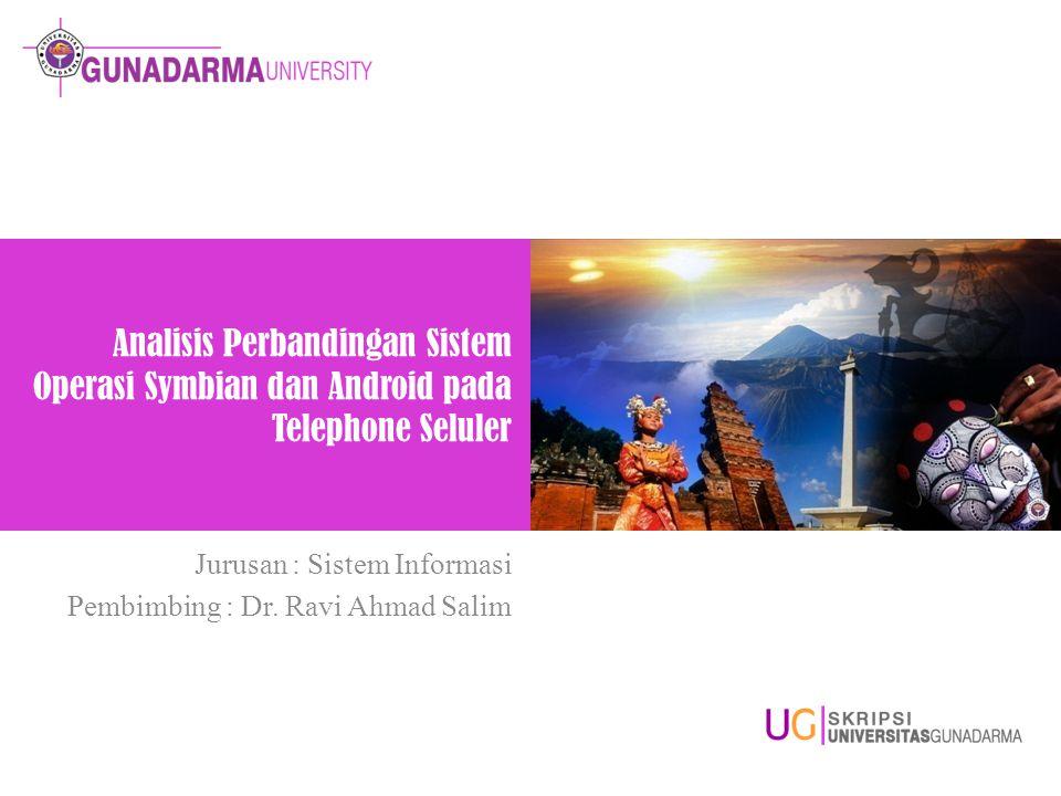 Jurusan : Sistem Informasi Pembimbing : Dr. Ravi Ahmad Salim