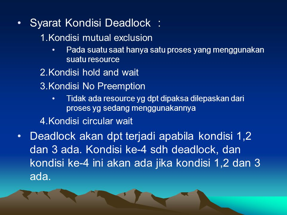 Syarat Kondisi Deadlock :
