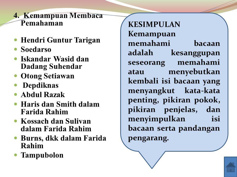 4. Kemampuan Membaca Pemahaman