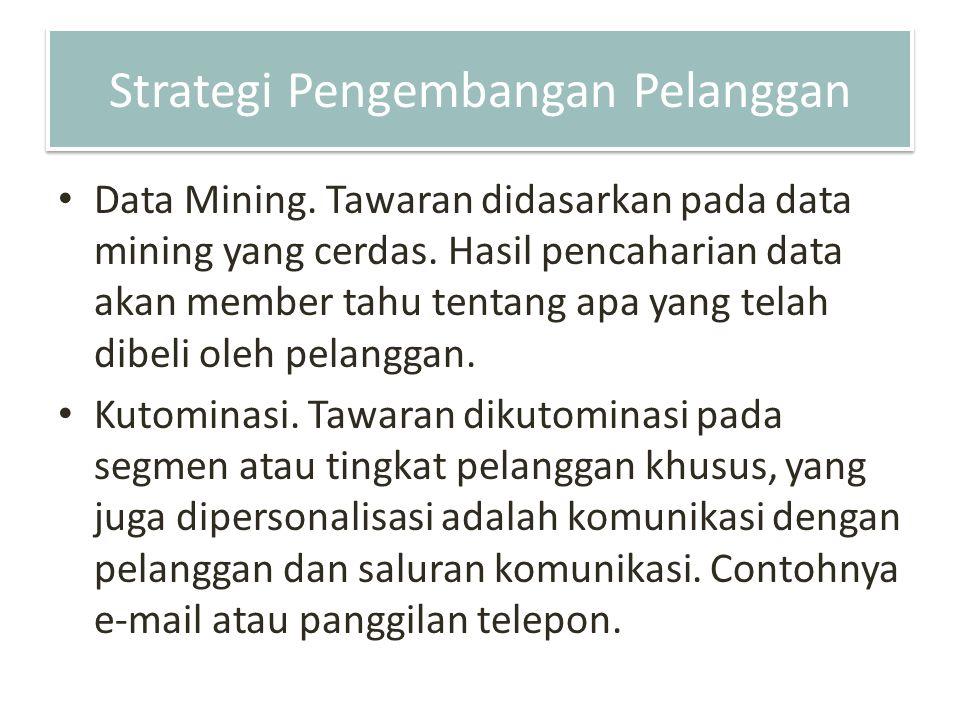 Strategi Pengembangan Pelanggan