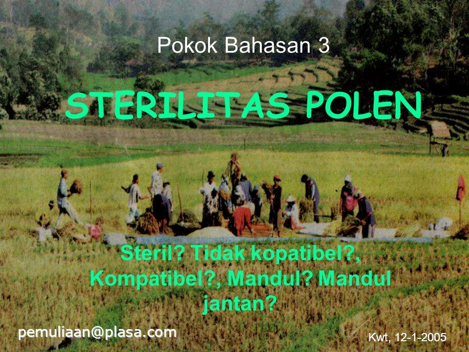 Pokok Bahasan 3 STERILITAS POLEN