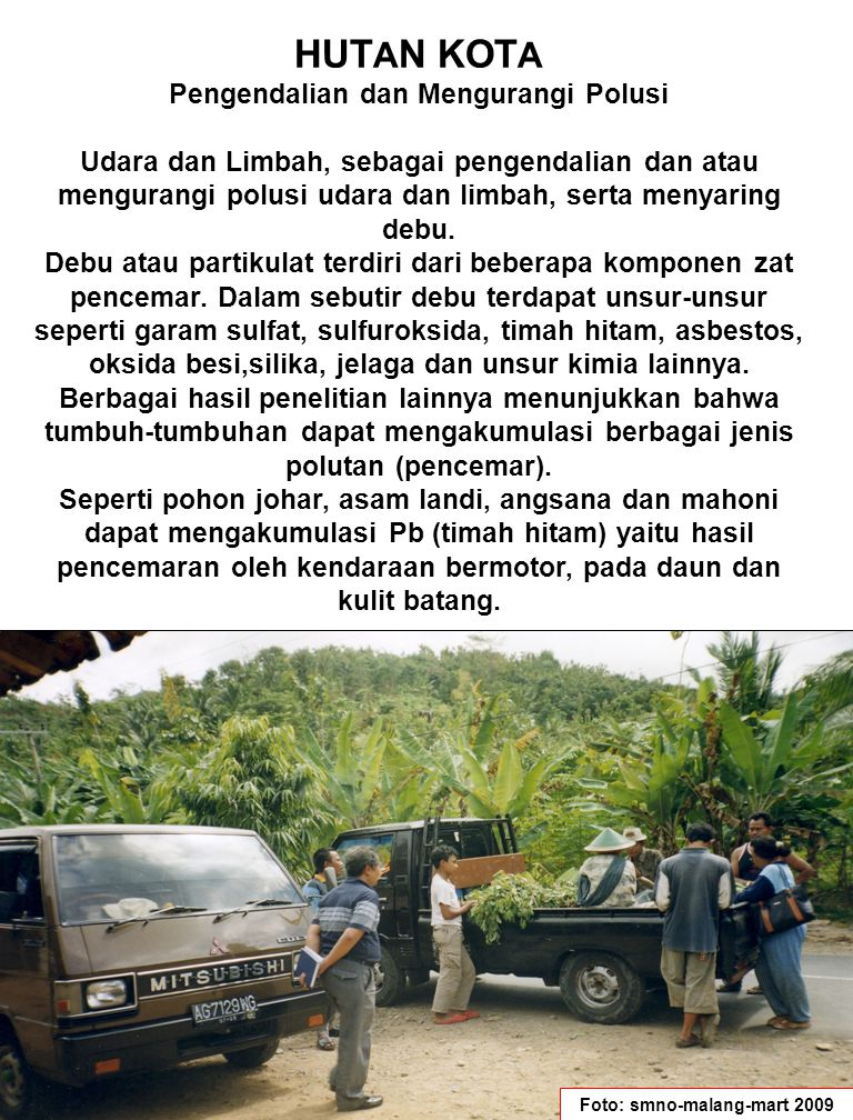 Pengendalian dan Mengurangi Polusi Foto: smno-malang-mart 2009