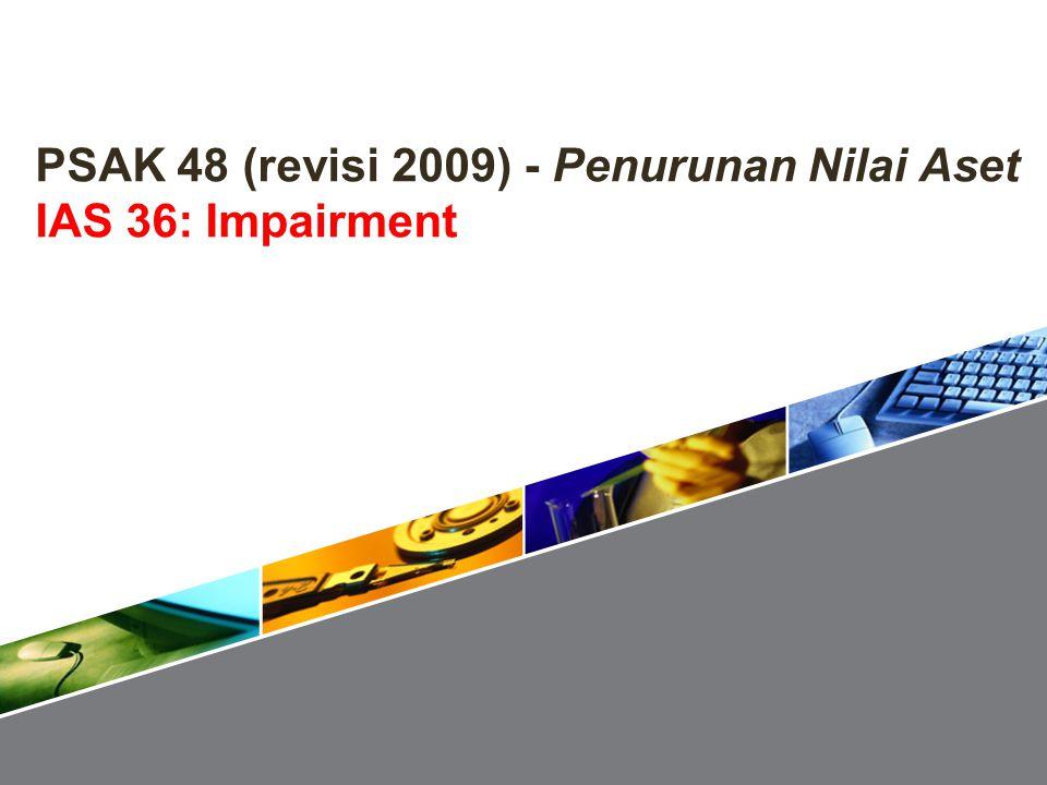 PSAK 48 (revisi 2009) - Penurunan Nilai Aset IAS 36: Impairment