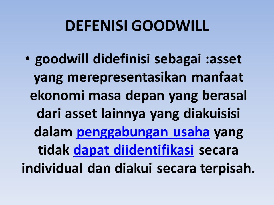 DEFENISI GOODWILL