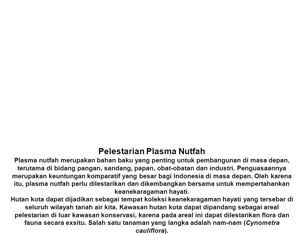Pelestarian Plasma Nutfah