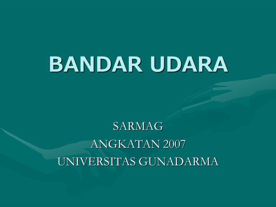 SARMAG ANGKATAN 2007 UNIVERSITAS GUNADARMA