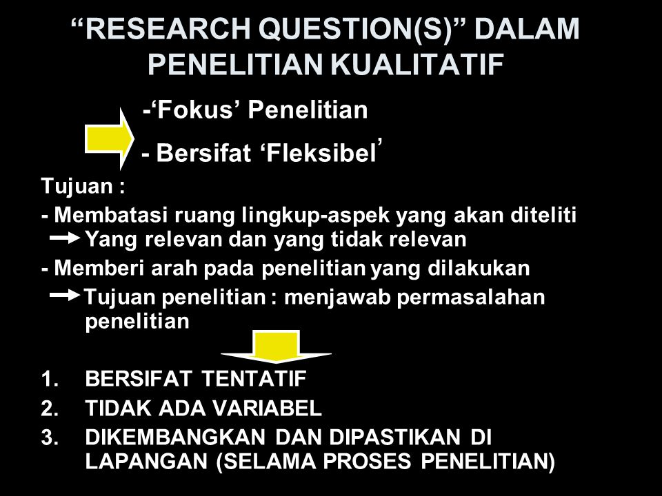 RESEARCH QUESTION(S) DALAM PENELITIAN KUALITATIF