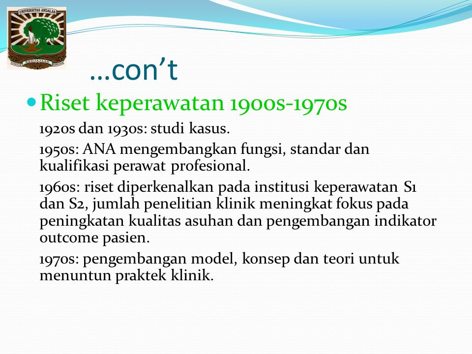 …con't Riset keperawatan 1900s-1970s