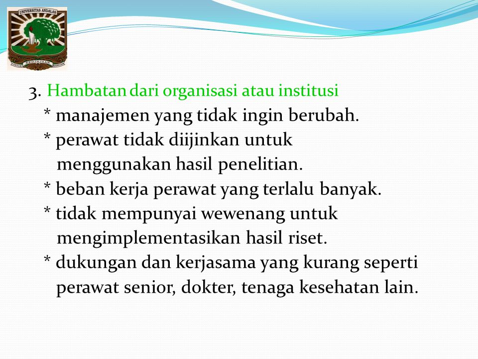 3. Hambatan dari organisasi atau institusi