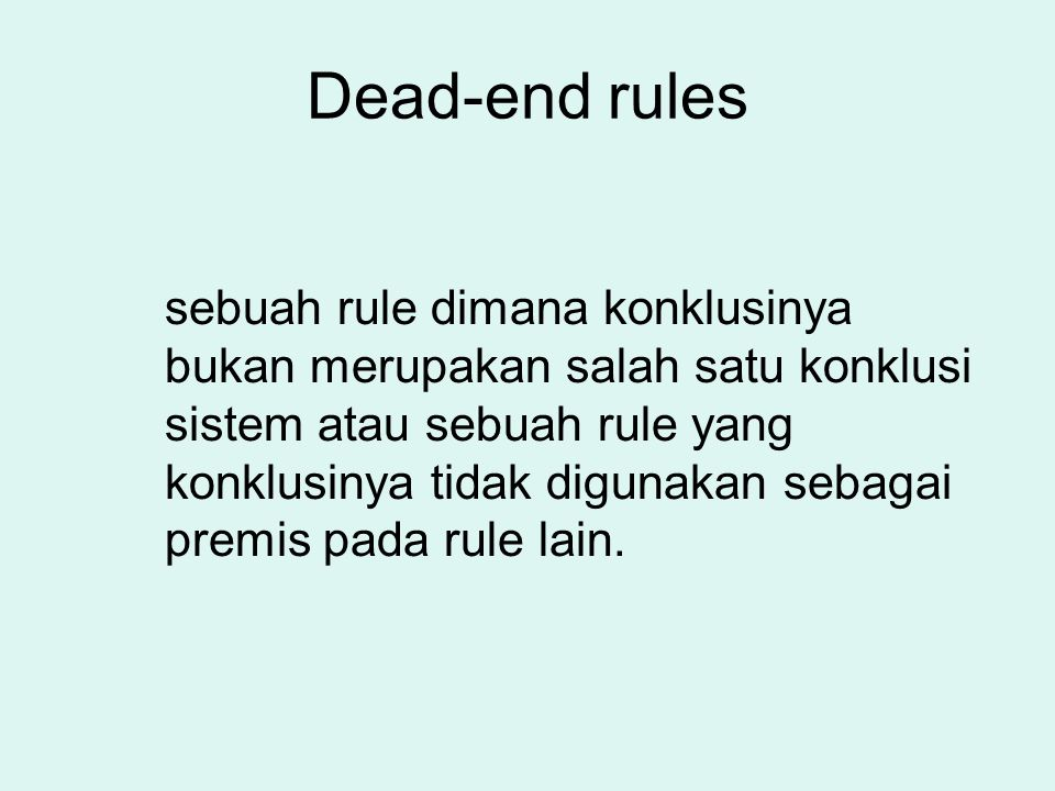 Dead-end rules