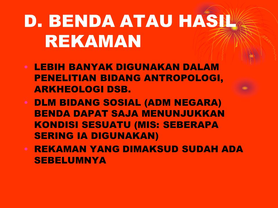 D. BENDA ATAU HASIL REKAMAN