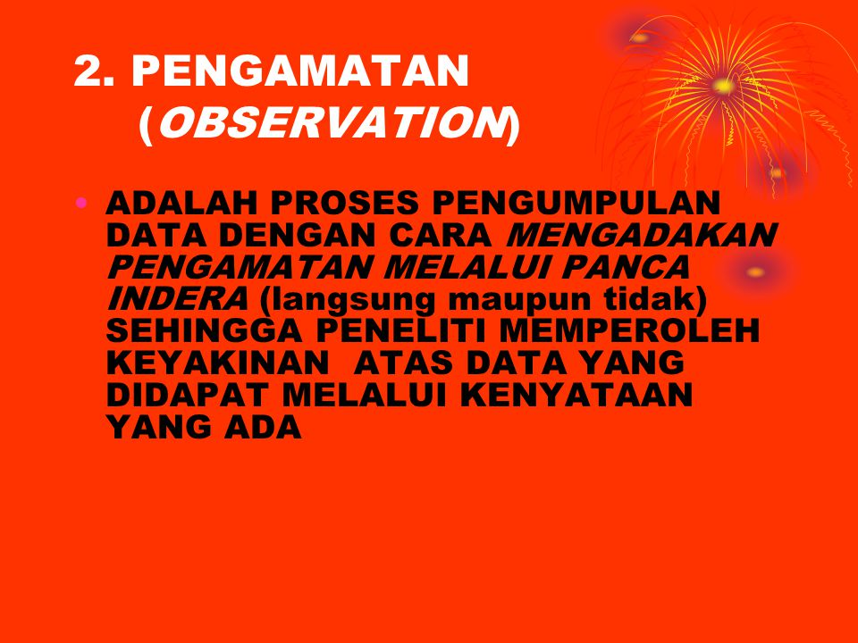 2. PENGAMATAN (OBSERVATION)