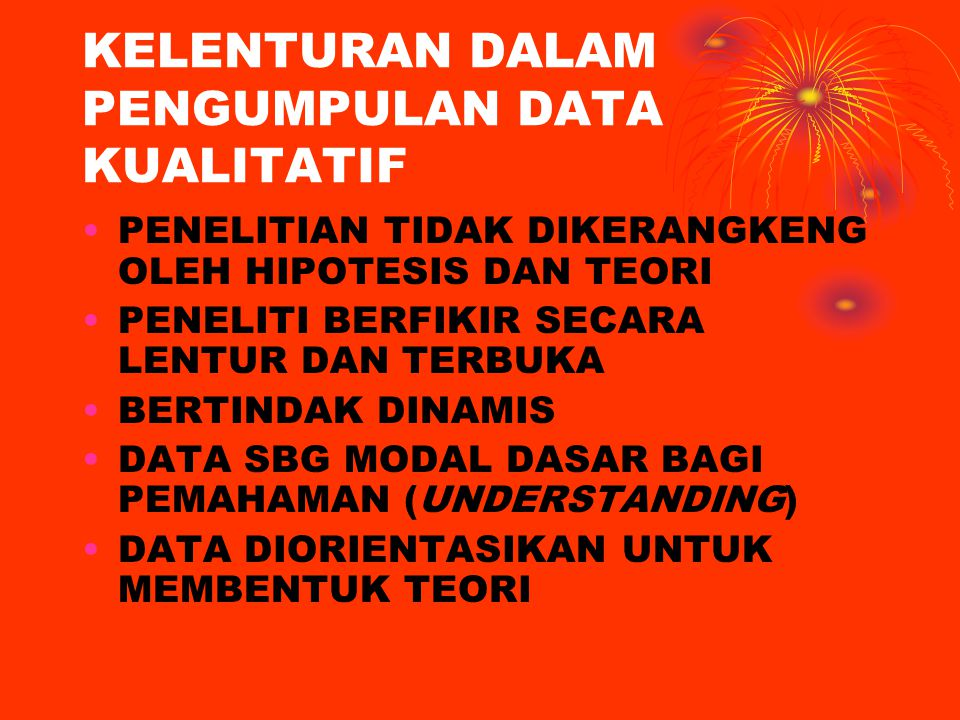 KELENTURAN DALAM PENGUMPULAN DATA KUALITATIF