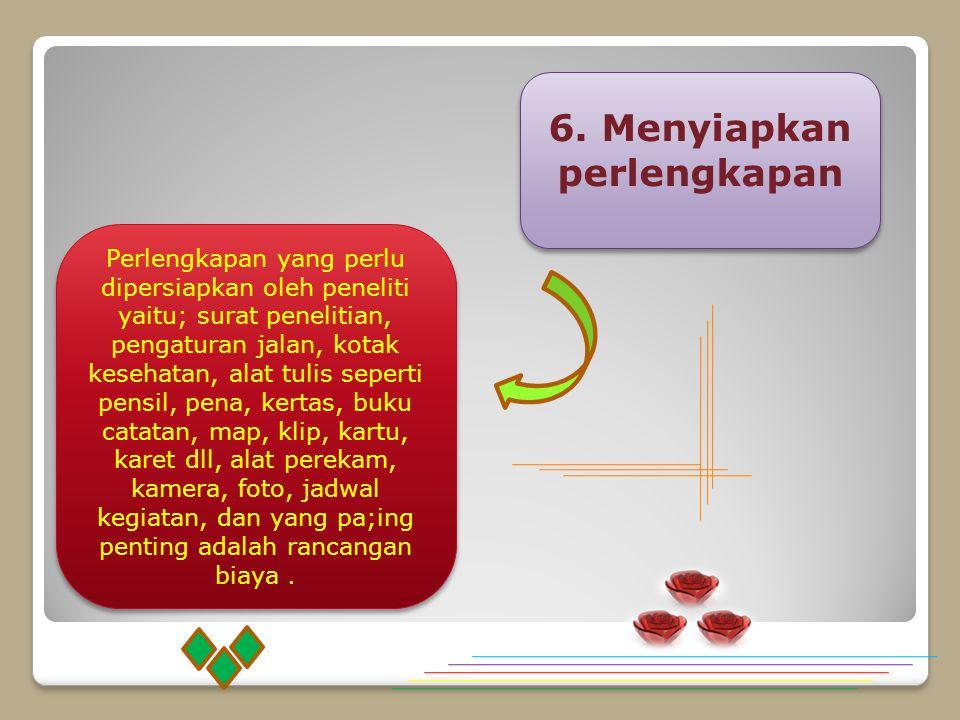 6. Menyiapkan perlengkapan