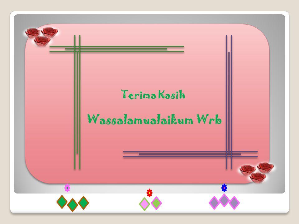 Terima Kasih Wassalamualaikum Wrb created by: rini sefriani