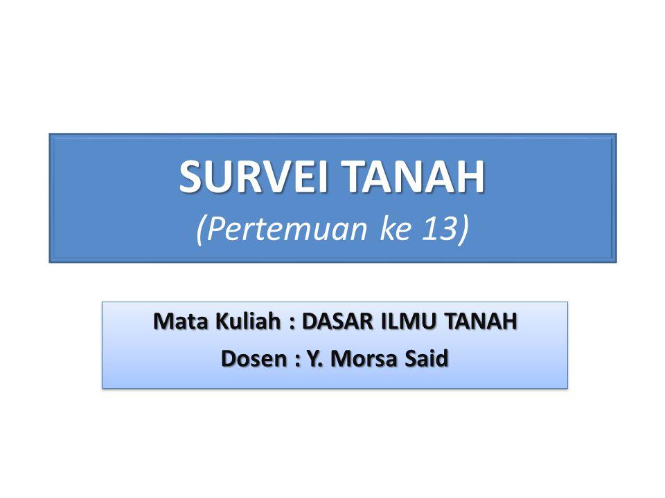 SURVEI TANAH (Pertemuan ke 13)