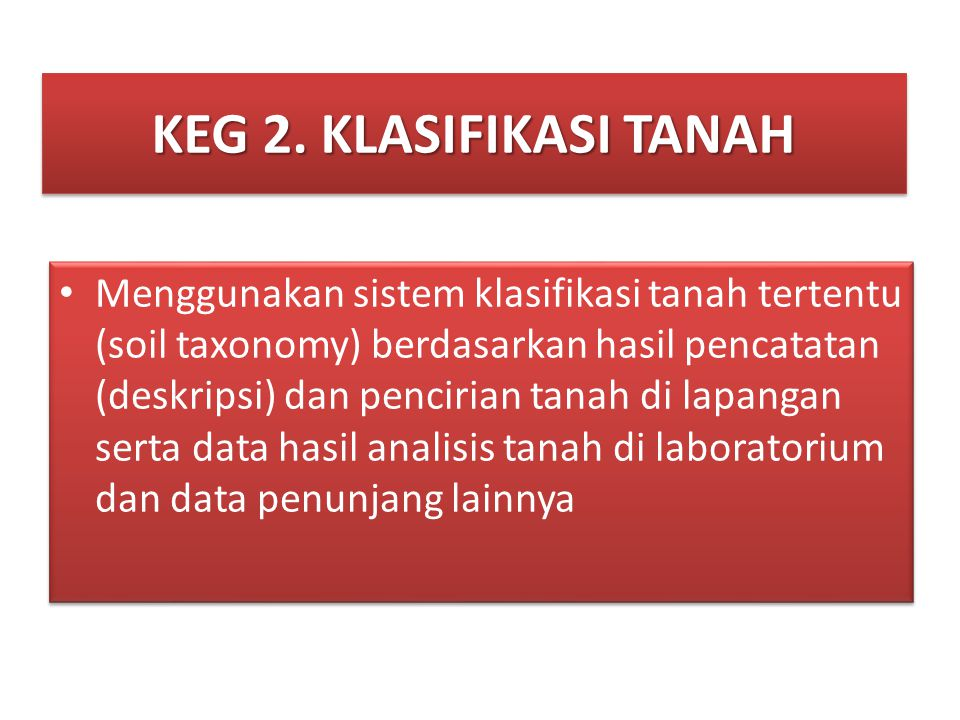 KEG 2. KLASIFIKASI TANAH